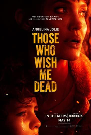 کسانی که آرزو دارند من بمیرم-Those Who Wish Me Dead